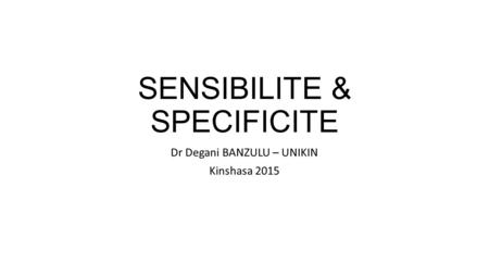 SENSIBILITE & SPECIFICITE