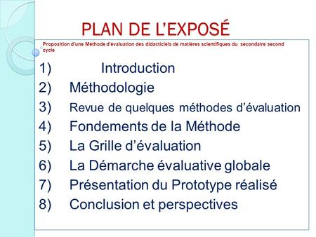 PLAN DE L'EXPOSÉ 1) Introduction 2) Méthodologie
