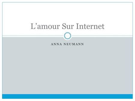 ANNA NEUMANN L'amour Sur Internet Media,record audio Nom: Aneum11 Age: 16 Ville de residence: Newton, MA Ville d'origine: Newton Education: Mason Rice,