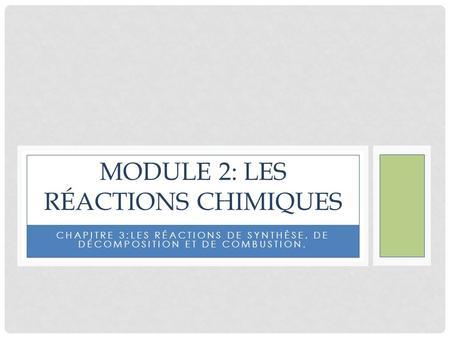 Les types de r actions chimiques ppt t l charger for Les types de combustion