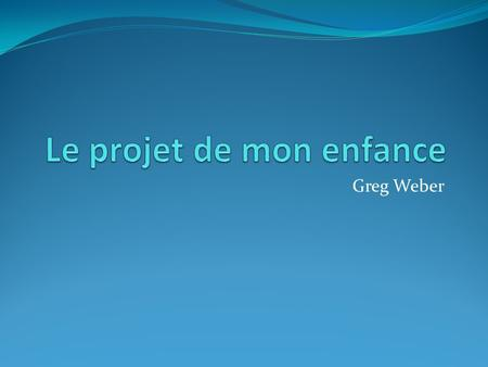Greg Weber. What do you get when you throw a grenade into a French Kitchen?
