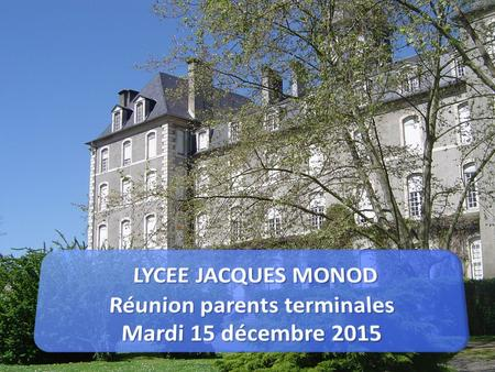 REUNION PARENTS D'ELEVES Mardi 15 décembre 2015 Admission Post bac 2016 Introduction.