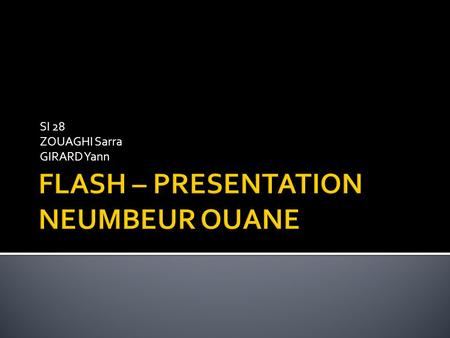 FLASH – PRESENTATION NEUMBEUR OUANE