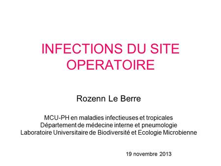 INFECTIONS DU SITE OPERATOIRE