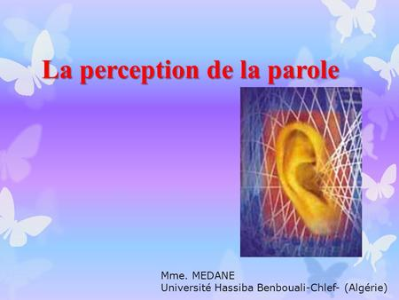 La perception de la parole