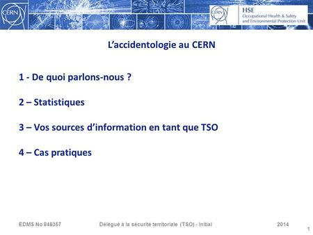 L'accidentologie au CERN