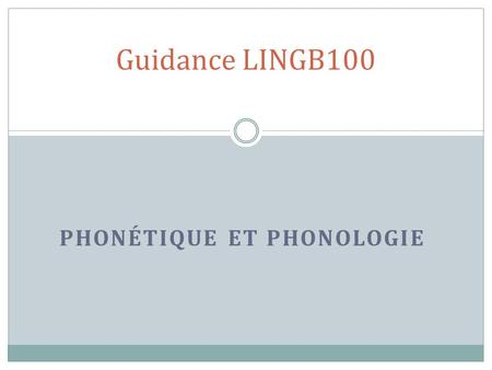 Phonétique et Phonologie