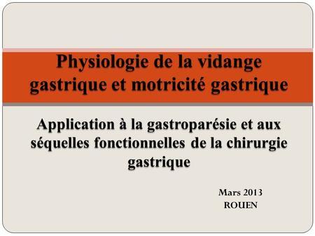 Physiologie de la digestion gastrique