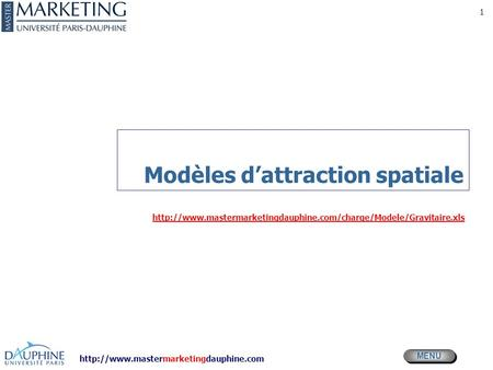 Modèles d'attraction spatiale