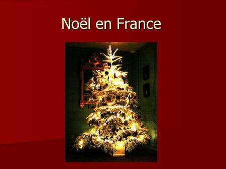 Noël en France. A Noël on mange beaucoup… On mange gras… Fondue, tartiflette, raclette, foie gras, escargots …