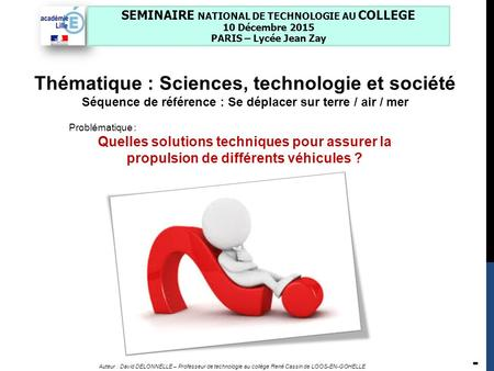SEMINAIRE NATIONAL DE TECHNOLOGIE AU COLLEGE
