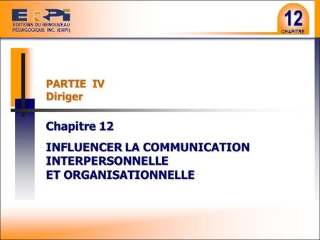 INFLUENCER LA COMMUNICATION INTERPERSONNELLE ET ORGANISATIONNELLE