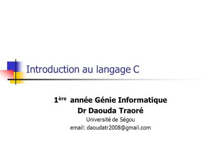 Introduction au langage C