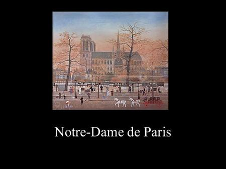 Notre-Dame de Paris AMENO Grupo Era AMENO Grupo Era.