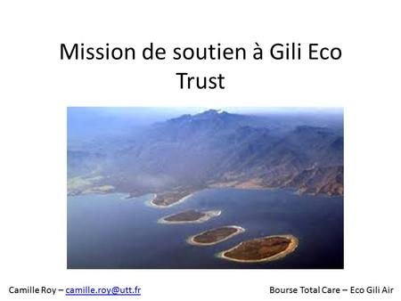 Mission de soutien à Gili Eco Trust Camille Roy – Total Care – Eco Gili