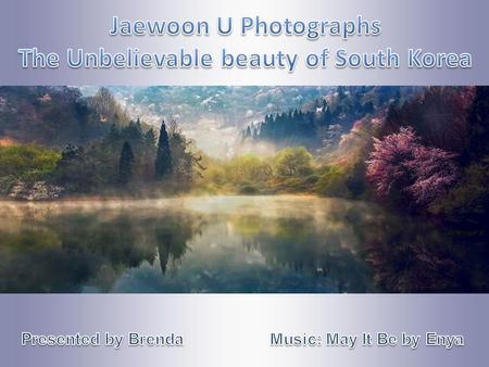 Jaewoon U is a landscape photographer from Seoul, South Korea, who is truly inspired by the beauty of nature. In his excellent photographs, he manages.