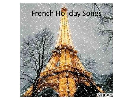 French Holiday Songs.