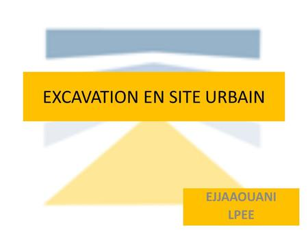 EXCAVATION EN SITE URBAIN