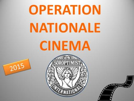 OPERATION NATIONALE CINEMA 2015. CLUB D'AIX EN PROVENCE.