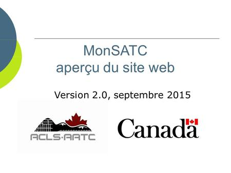 MonSATC aperçu du site web Version 2.0, septembre 2015.