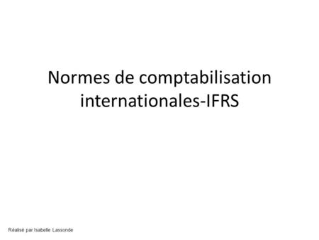 Normes de comptabilisation internationales-IFRS