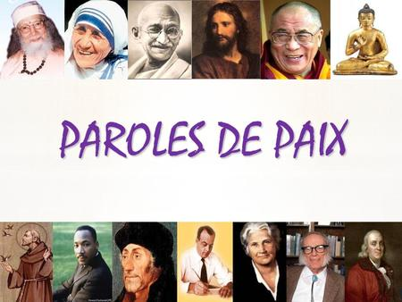 PAROLES DE PAIX.