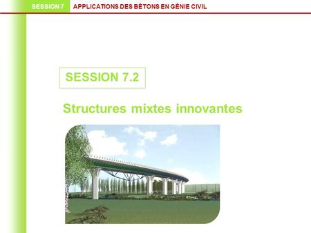 Structures mixtes innovantes