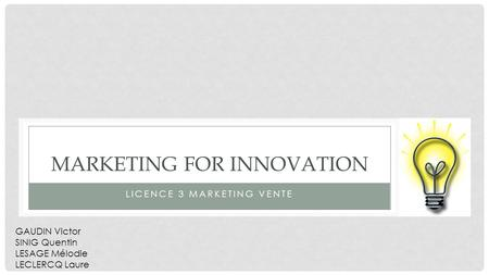 Marketing FOR INNOVATION