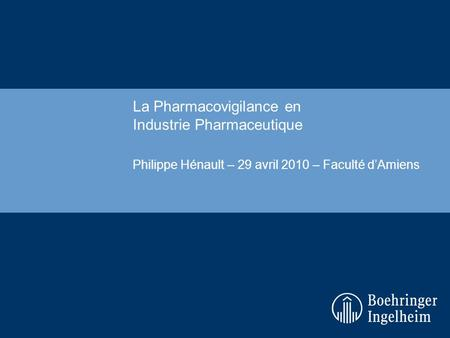 La Pharmacovigilance en Industrie Pharmaceutique