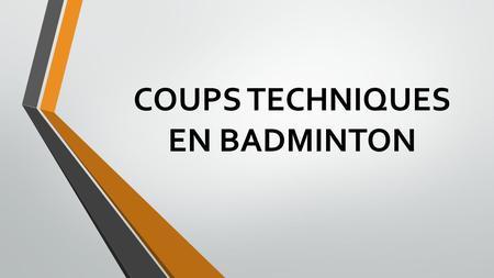 le badminton ppt video online t l charger. Black Bedroom Furniture Sets. Home Design Ideas