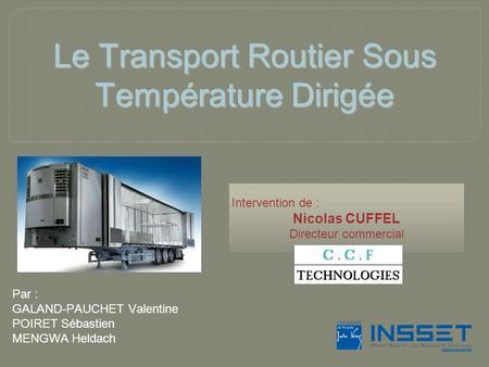 Transport sous température dirigée reglementation