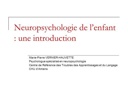 Neuropsychologie de l'enfant : une introduction