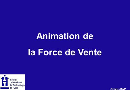 Animation de la Force de Vente