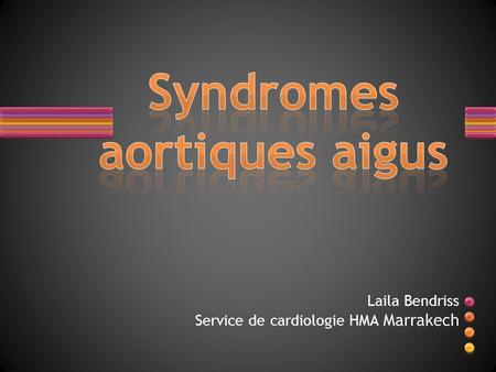 Syndromes aortiques aigus
