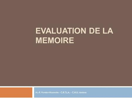 EVALUATION DE LA MEMOIRE