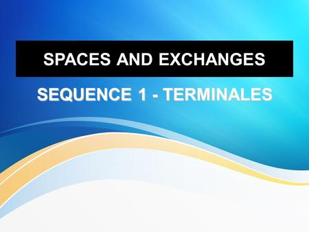 SPACES AND EXCHANGES SEQUENCE 1 - TERMINALES. IS THE UK REALLY UNITED? Heritage Heritage Cutlure Cutlure Identity Identity Sense of Belonging Sense.