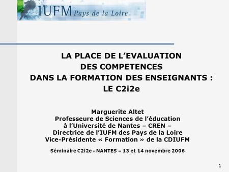 LA PLACE DE L'EVALUATION DES COMPETENCES