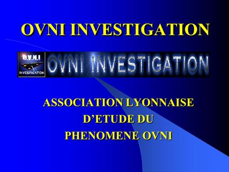 ASSOCIATION LYONNAISE D'ETUDE DU PHENOMENE OVNI