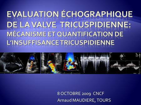 8 OCTOBRE 2009 CNCF Arnaud MAUDIERE, TOURS