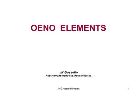 OENO ELEMENTS JN Gosselin  1JNG-oeno éléments.
