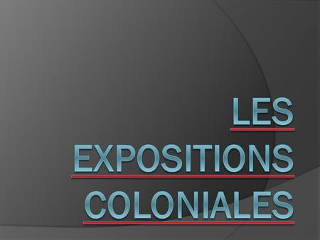 Les expositions coloniales