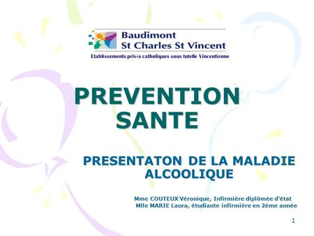 PREVENTION SANTE PRESENTATON DE LA MALADIE ALCOOLIQUE