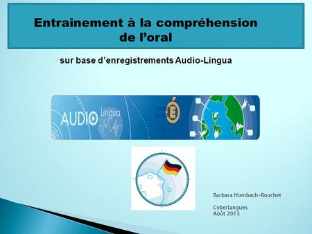 sur base d'enregistrements Audio-Lingua