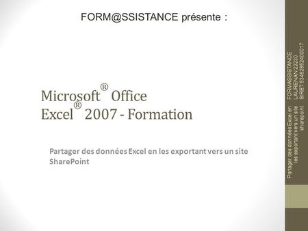 Microsoft® Office Excel® Formation