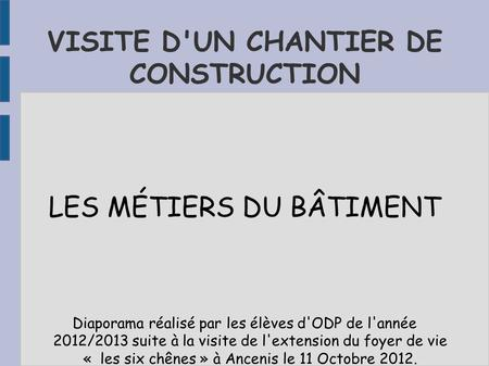 VISITE D'UN CHANTIER DE CONSTRUCTION