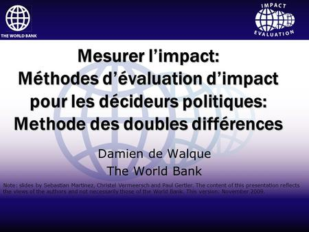 Impact Evaluation Click to edit Master title style Click to edit Master subtitle style Impact Evaluation World Bank InstituteHuman Development Network.