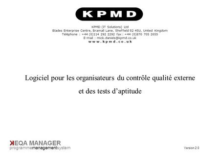 Title Page programmemanagementsystem KPMD (IT Solutions) Ltd Blades Enterprise Centre, Bramall Lane, Sheffield S2 4SU, United Kingdom Téléphone : +44 (0)114.