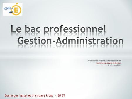 Le bac professionnel Gestion-Administration