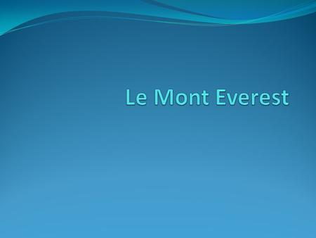 Le Mont Everest.