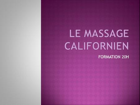 Le massage CALIFORNIEN